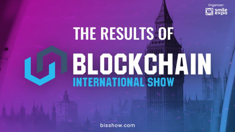 Blockchain International Show — как прошла блокчейн-конференция в Лондоне